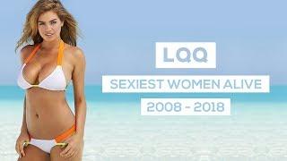 Sexiest Women Alive 2008-2018 | TOP 10 | LQQ TV | DEUTSCH,GERMAN
