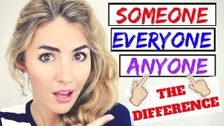 SOMEONE, EVERYONE, ANYONE- The difference! English Vocabulary lesson