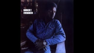 Booker T -  Life Is Funky (Single Version) 1974