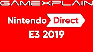 Nintendo Direct E3 2019 Officially Dated! Focus on Software Launching in 2019