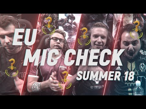EU LCS Mic Check: Week 4 | Summer Split 2018