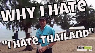 Why I Hate, I Hate Thailand