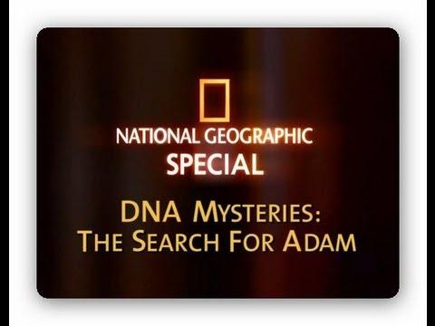 Misterios del ADN, La Búsqueda de Adán - National Geographic