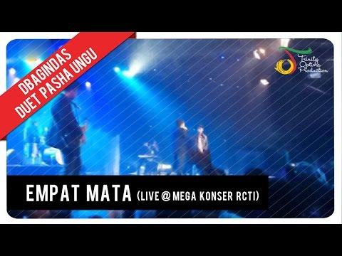 dBagindas Duet Pasha UNGU - Empat Mata (Live @ Mega Konser RCTI)