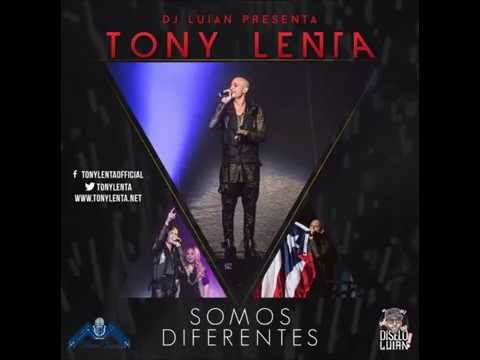 Tony Lenta - Somos Diferentes