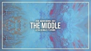 Download Lagu ZEDD, MAREN MORRIS, GREY - THE MIDDLE | LETRA EN INGLÉS Y ESPAÑOL Gratis STAFABAND