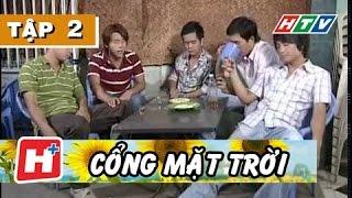 Cổng Mặt Trời - Tập 02 | Phim Tình Cảm Việt Nam Hay Nhất 2017