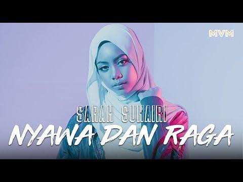 Sarah Suhairi - Nyawa & Raga [Official Audio]