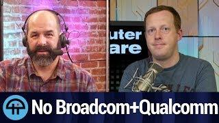 Trump Halts Broadcom's $117 Billion Proposed Purchase of Qualcomm