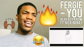Fergie - You Already Know ft. Nicki Minaj REACTION