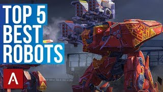 War Robots: Top 5 Best Robots Gameplay 2018 | live stream (FULL)