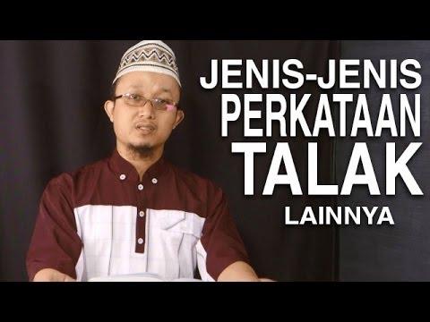Serial Fikih Perceraian 8: Jenis-Jenis Perkataan Talak Lainnya - Ustadz Aris Munandar