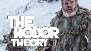 The Crazy Hodor Theory Thats Brilliant! - Theories & Speculations LETS TALK!