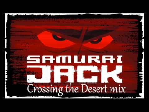 Samurai jack crossing the desert mix