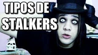 TIPOS DE STALKERS - ChocolaTV 80