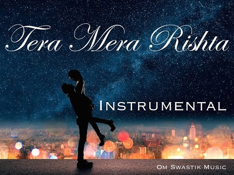 Tera Mera Rishta - Instrumental Cover | Emraan Hashmi | Awarapan | Om Swastik Music