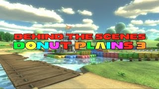 Behind the Scenes - Donut Plains 3