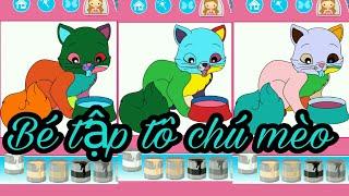 Game cho bé gái: bé tập tô chú mèo, coloring #03- Game for girls: baby practice the cat, coloring#3