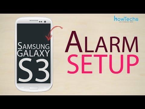 Samsung Galaxy S3 Alarm setup