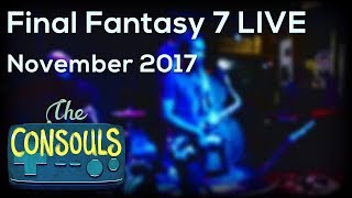 Final Fantasy VII Live - Nick Young and The Consouls SET 2