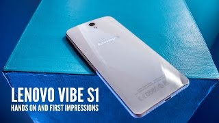 Lenovo Vibe S1 hands-on, first impressions