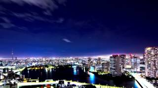 TOKYO CITY NIGHT VIEW ► TIMELAPSE PHOTOGRAPHY