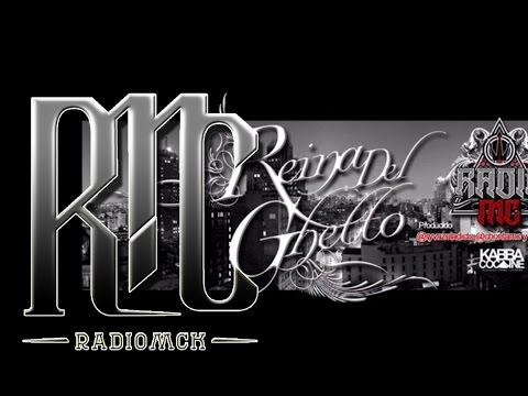 @RadioMcK REINA DEL GHETTO. BY Radio Mc prod @RYVAZELADICTO @CHONTAMC @JASONCROW