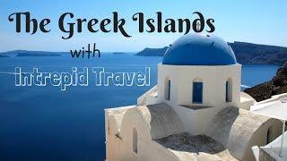 Greek Islands Tour with Intrepid Travel