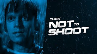 Monsoon Shootout | Not to Shoot