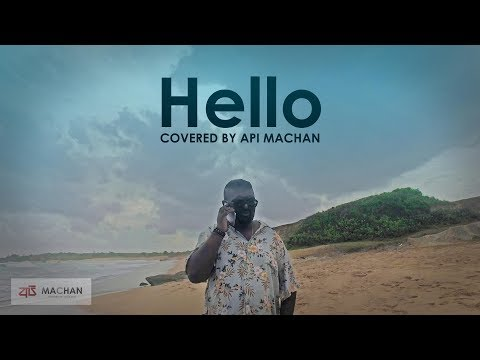 Hello Covered By Api Machan 4K
