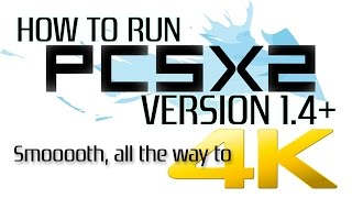 PCSX2 1.4+ Complete Install Guide! (PlayStation 2 Emulator)
