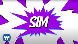 Sim (Lyric Video Oficial) - Anitta Pt. Cone Crew