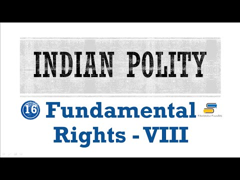 Lec 16 - Fundamental Rights [VIII] Article 25,26,27,28 with Fantastic Fundas | Indian Polity