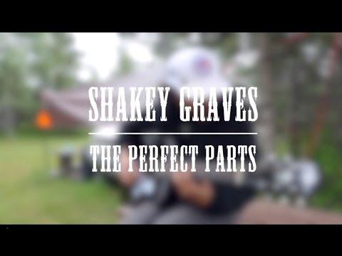 Shakey - Perfect Parts