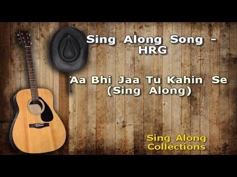 Sonu Nigam: 'Aa Bhi Jaa Tu Kahin Se' (Sing Along)