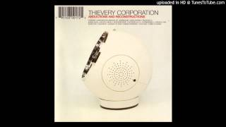 Thievery Corporation - I Will Follow You (Souka Nayo)
