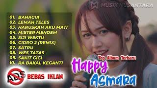 Download lagu HAPPY ASMARA   BAHAGIA   Setiap Yang Kulakukan Untuk Dirimu KOMPILASI ALBUM TERBARU