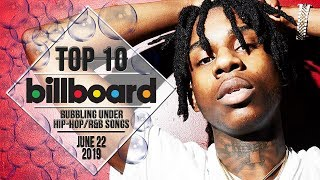 Top 10 • US Bubbling Under Hip-Hop/R&B Songs • June 22, 2019 | Billboard-Charts
