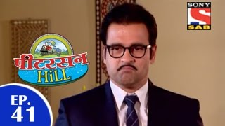 Peterson Hill - पीटरसन हिल - Episode 41 - 23rd March 2015