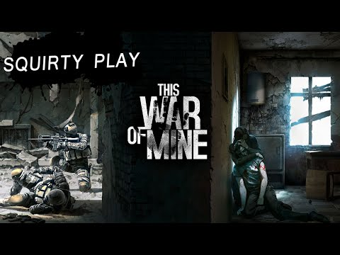 THIS WAR OF MINE - Cheerful Colorful Fun!