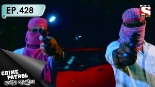 Crime Patrol - ক্রাইম প্যাট্রোল (Bengali) - Ep 428 - Burnt Alive (Part-1)