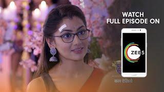 Kumkum Bhagya - Spoiler Alert - 09 May 2019 - Watch Full Episode On ZEE5 - Episode 1357