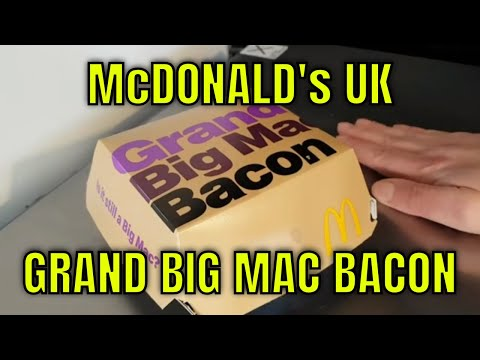 McDonald's UK - Grand Big Mac with Bacon - Redux