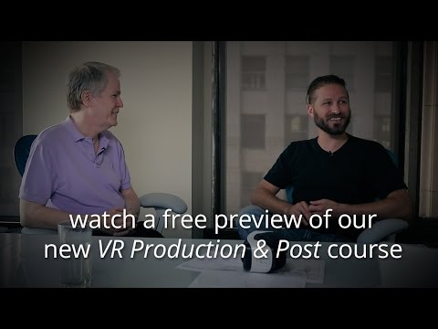 VR Production & Post: Live Action - Free preview