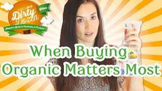 When Buying Organic Matters Most