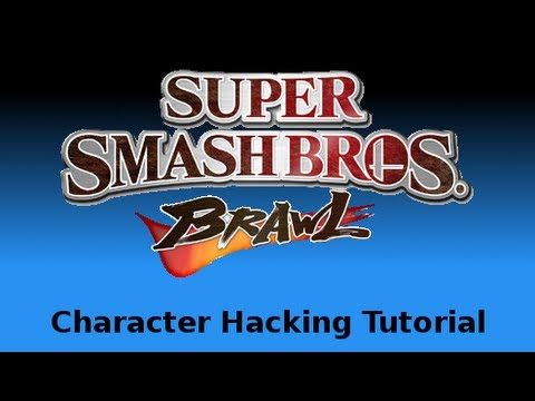 Super Smash Bros. Brawl Character Hacking Tutorial