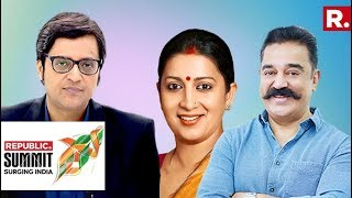 What's The 2019 Narrative? Smriti Irani & Kamal Haasan Speak To Arnab Goswami : Republic Summit 2018