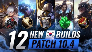 12 NEW BROKEN Korean Builds YOU SHOULD ABUSE in Patch 10.4 - League of Legends Season 10