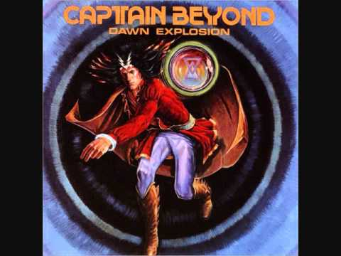 Captain Beyond - Breath Of Fire Part I