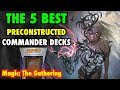 MTG - The 5 BEST Preconstructed Commander Decks for Magic: The Gathering MP3